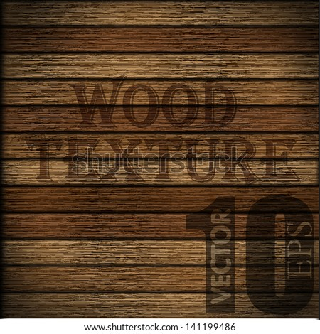 PERFECT WOOD TEXTURE BACKGROUND! More than 5 different colors of wood used to combine as you want. Editable VECTOR EPS 10 - stock vector