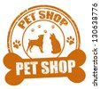 Pet shop grunge rubber stamp on white, vector illustration - stock vector