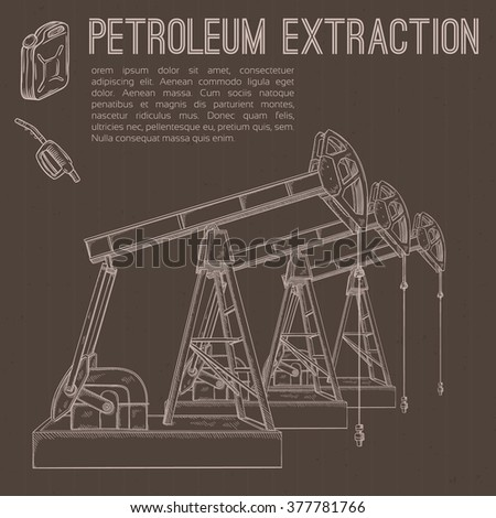 Petroleum extraction. Hand drawn vector illustration. - stock vector