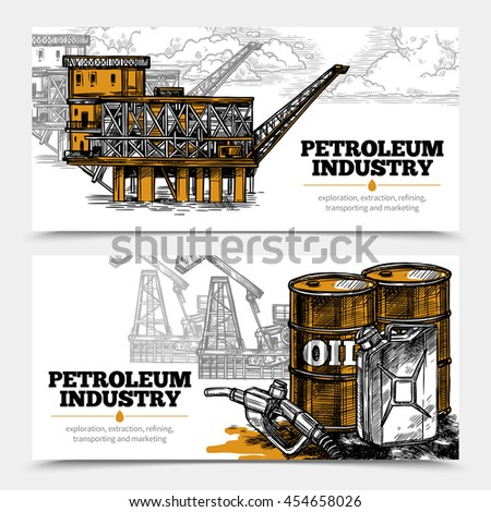 Petroleum industry hand drawn horizontal banners with tanks and filling gun icons and oil derricks and arctic oil platform vector illustration   - stock vector