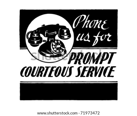 Phone Us For Courteous Service - Retro Ad Art Banner - stock vector