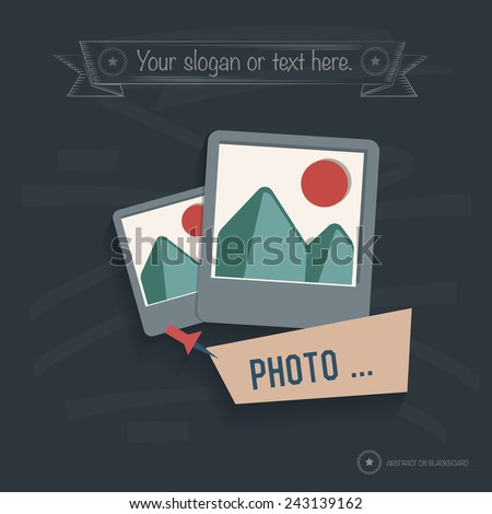 Photo on blackboard background,clean vector - stock vector