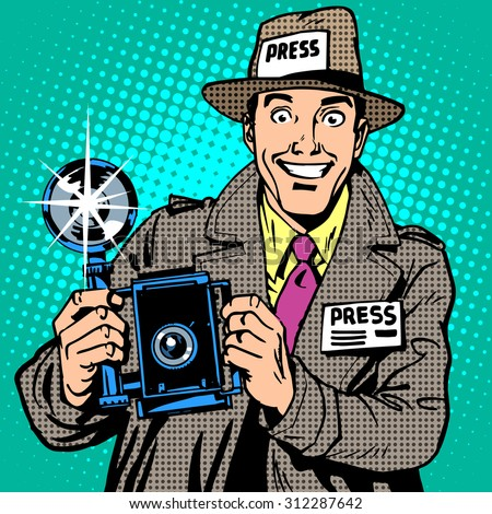Photographer paparazzi at work press media camera. The reporter smiles. Pop art retro style - stock vector