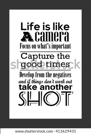 Photography Quote Life Quote Life Like Stock Vector