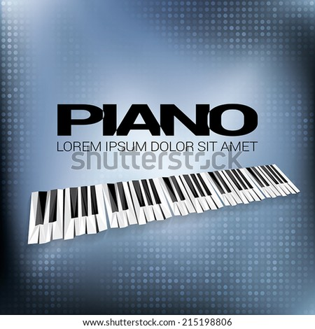 Piano Music. Concept with abstract piano keyboard.  - stock vector