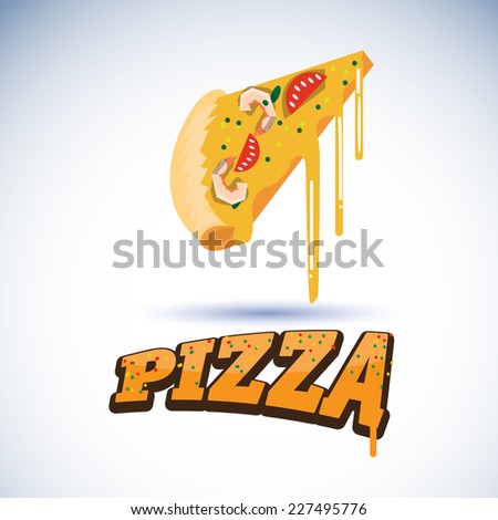 piece of pizza with design letters - vector illustration - stock vector