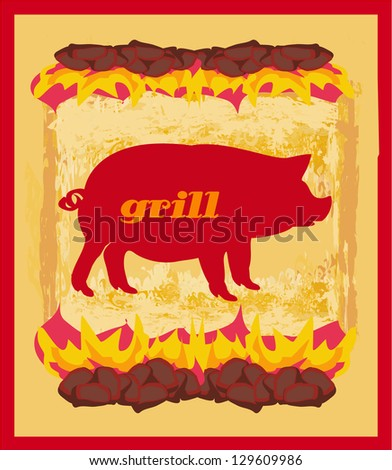 Pig Grunge poster - Grill Menu Card Design template. - stock vector
