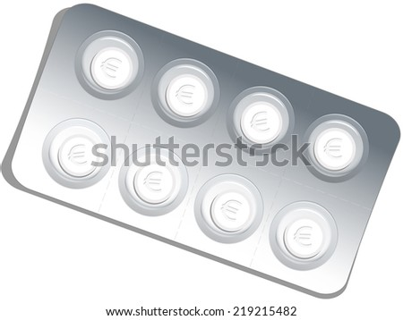 Pills with euro signs in a blister pack, which alludes to the big business in medicine. Isolated vector illustration on white background. - stock vector