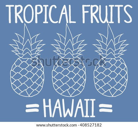 Pineapple illustration, Tropical island vector print and varsity. For t-shirt or other uses in vector.T shirt graphic