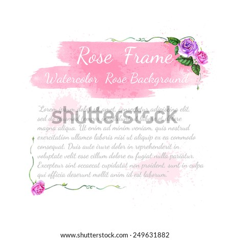pink and violet watercolor rose with leaves elements and brushstroke on white background,template card or greeting for text - stock vector