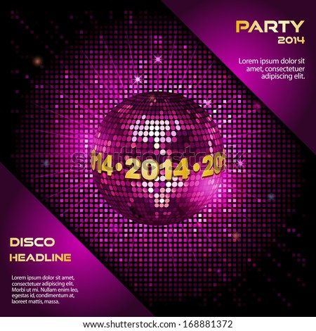 Pink Disco Ball with 2014 Border on a Mosaic Background with corner detail and sample text - stock vector