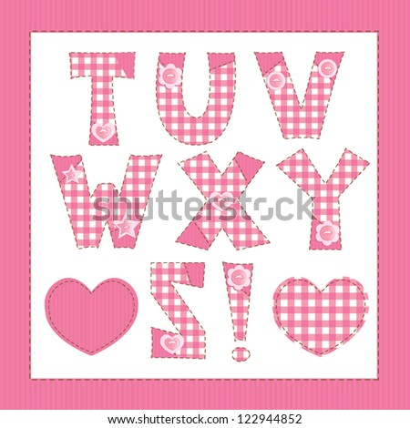 Pink fabric alphabet. Letters T, U, V, W, X, Y, Z - stock vector