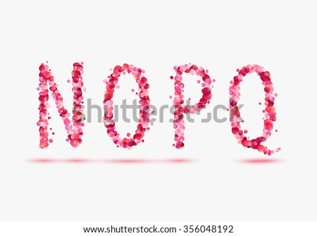 Pink rose petals alphabet. Part 4. Letters N, O, P, Q. - stock vector