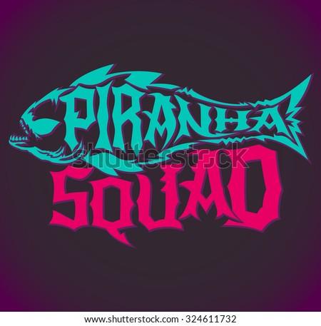 Piranha Squad - vector hardcore style lettering, Team emblem - stock vector