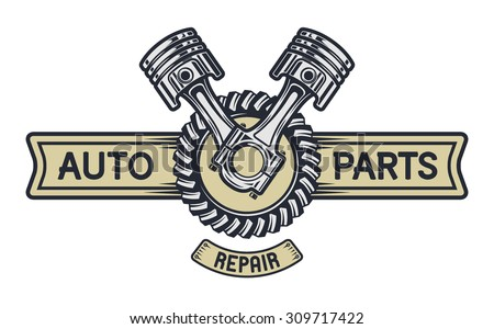 Piston, gear and space for text. Repair service emblem, signboard. - stock vector
