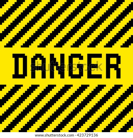 Pixel Danger Sign with Black and Yellow Warning Stripes.EPS8 vector - stock vector