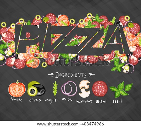 Pizza ingredients on blackboard design template hand drawn vector illustration - stock vector