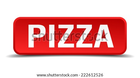Pizza red 3d square button isolated on white - stock vector