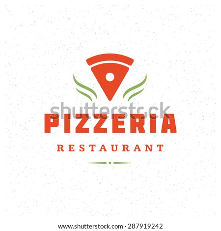 Pizzeria Restaurant Shop Design Element in Vintage Style for Logotype, Label, Badge and other design. Pizza retro vector illustration. - stock vector