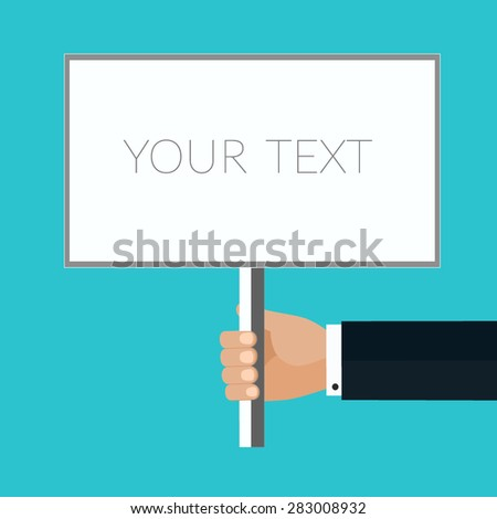 Placard sign held in male hand - stock vector