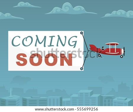 "Plane with Banner ""Coming Soon"" on Sky for Web, Mobile"