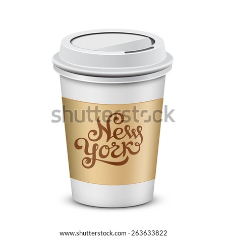 Plastic coffee cup with New York lettering. Coffee to go. Vector illustration