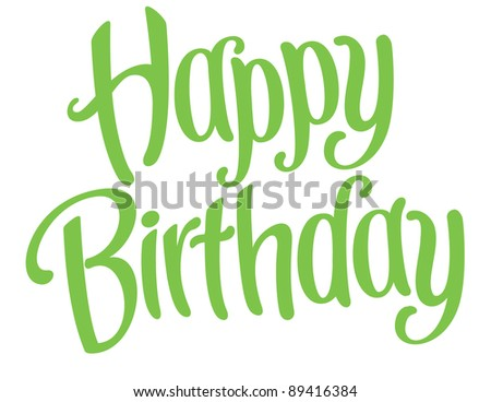 Playful Vector Lettering Series: Happy Birthday - stock vector