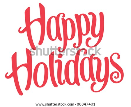 Playful Vector Lettering Series: Happy Holidays - stock vector