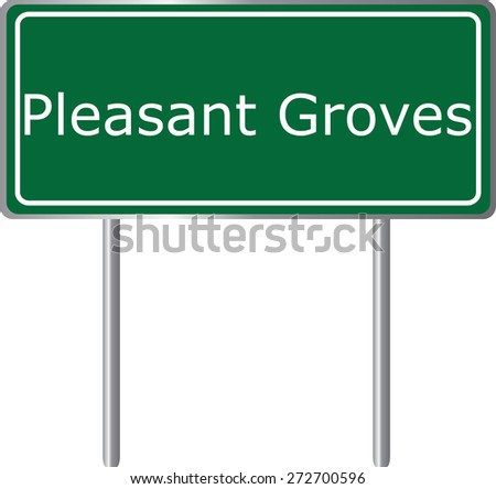 Pleasant Groves, Alabama, road sign green vector illustration, road table, USA city - stock vector