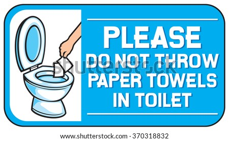 please do not throw paper towels in the toilet sign - stock vector