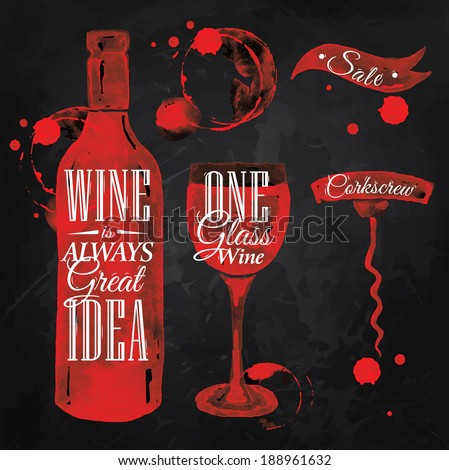 Pointer drawn pour wine with the inscription wine is always good idea with splashes and blots prints bottle, of wine, glass, a corkscrew on the blackboard. - stock vector