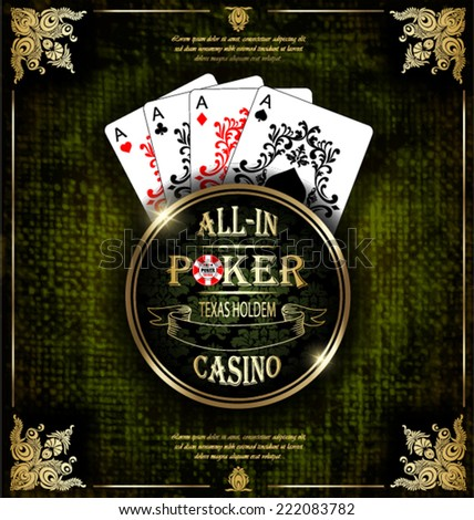 Poker aces. Vector background. Poker and casino label. Texas holdem. All-in.