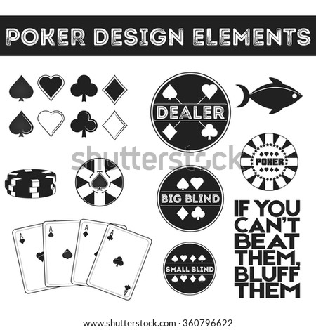 Poker design elements, icons, quote, label. Moochrome poker game elements for invitations, cards, poker room design - stock vector