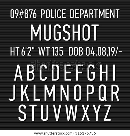 Police mugshot board sign alphabet, numbers and punctuation symbols. Vector. - stock vector