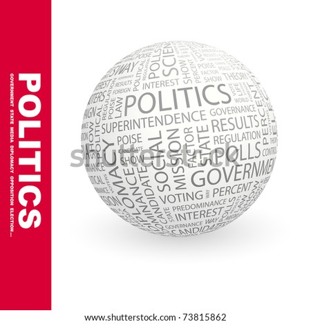 POLITICS. Globe with different association terms. Wordcloud vector illustration. - stock vector