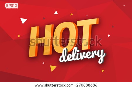 Polygonal Hot Delivery Sign Icon Vector Illustration - stock vector