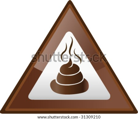 Poop Hazard Sign - Vector Illustration - stock vector