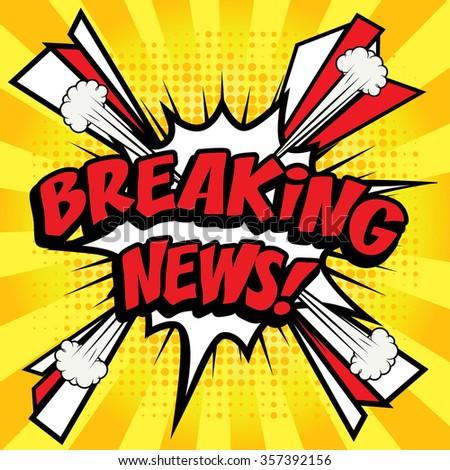 "Pop Art comics icon ""Breaking News!"". Speech Bubble Vector illustration. - stock vector"