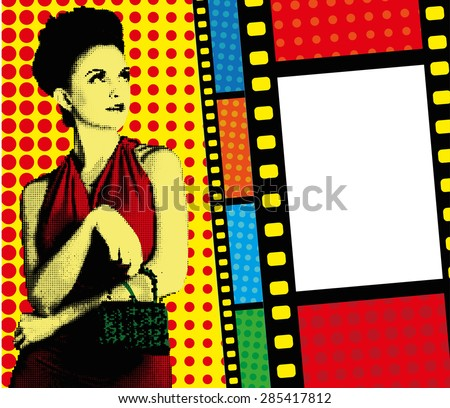 Pop-art design template with film and fashion girl pop art style