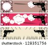 Pop art guns banners set styled illustration on a crime based theme boom - stock vector