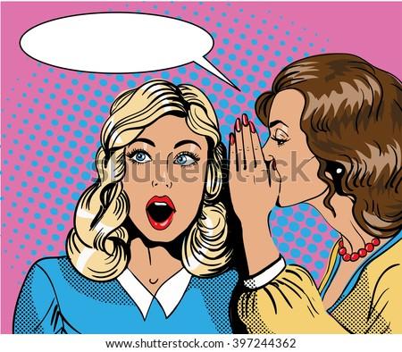 Pop art retro comic vector illustration. Woman whispering gossip or secret to her friend. Speech bubble. - stock vector