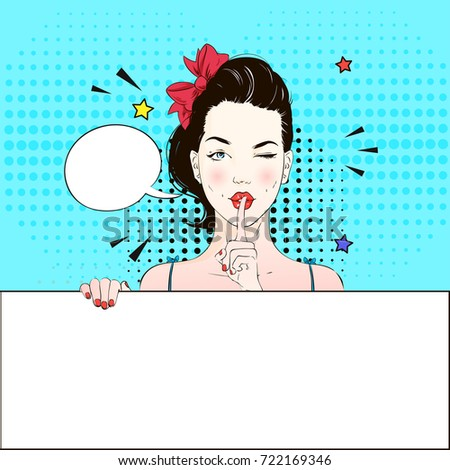 Pop Art Vintage advertising poster comic girl winks and holds a white banner calls for silence. Comic woman with speech bubble. Vector illustration