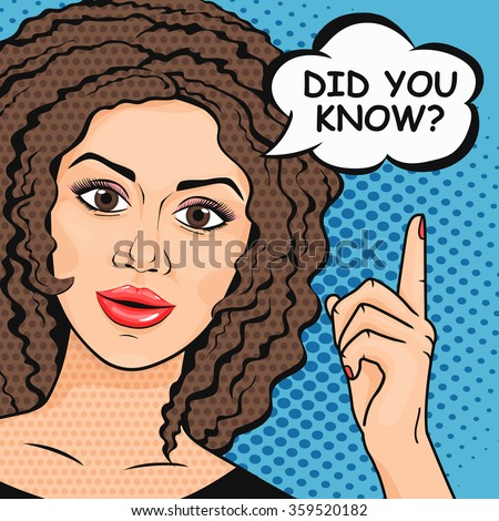 Pop Art woman asking question Did You Know? Retro Wise woman thinking in comic style. Teaching and explaining concept vector illustration. Woman pointing up finger. - stock vector