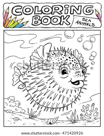 Porcupine Fish - Coloring Book Pages - SEA ANIMALS COLLECTION - Page No. 3