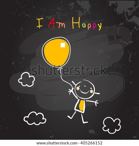 Positive affirmations for kids, motivational, inspirational concept vector illustration. I am happy text; typography. Chalk sketch on blackboard hand drawn doodle, scribble.  - stock vector
