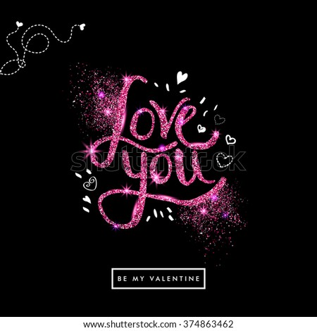 Positive Pink glitter Love You Text on Off Black Background with sketchy details. Valentine card. Vector illustration. - stock vector