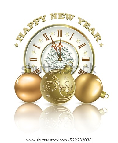 Postcard Happy New Year with clock and a ball on a white background