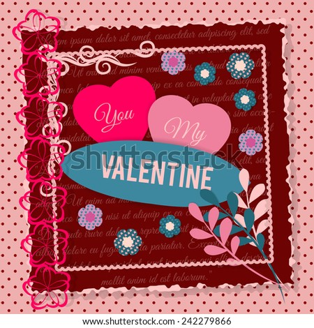 postcard Valentine's Day in scrapbook style with paper laces, hearts and decorative elements - stock vector
