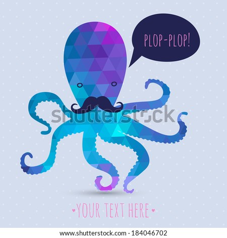postcard with cute octopus. hipster card.  - stock vector