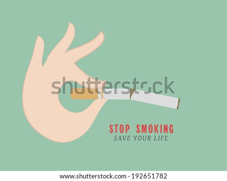 Poster, banner or flyer design for World No Tobacco Day with illustration of breaking cigarette by human hand and stylish text stop smoking on green background. - stock vector